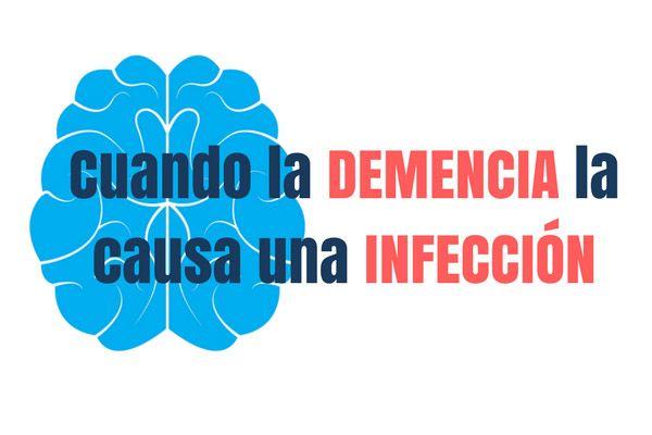 4 enfermedades infecciosas que pueden causar demencia